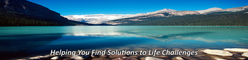 helping you find solutions to life challenges
